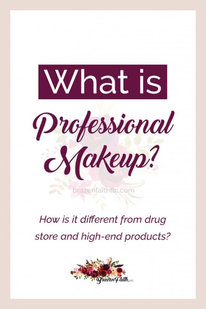 What is professional makeup How is it different from drug store and high end products, Founding Global Beauty Guide, Jean Lucas, Brazen Faith LLC, brazenfaithllc dot com, #brazenfaithllc, #brazenlybeautiful, #limelife, #professionalmakeup, #usewhattheprosuse, #simplybeautiful