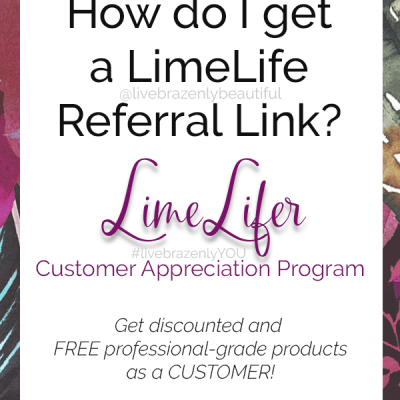 How to get a LimeLife Referral Link for the LimeLifer Program