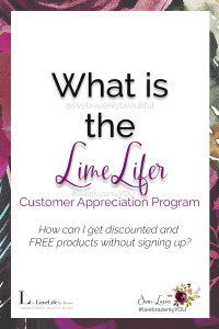 What is the LimeLifer Customer Appreciation Program, LimeLifer Program, LimeLifer Referral Code, LimeLifer Referral Link, LimeLife referral code, LimeLife referral link, How can I get discounted and FREE products without signing up, LimeLife referral code, find me on social media with the handle livebrazenlybeautiful, #livebrazenlyYOU with LimeLife by Alcone Independent Beauty Guide Jean Lucas