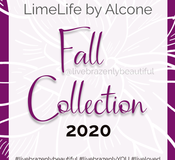 LimeLife Launches Fall Collection 2020, Jean Lucas Founding Global Beauty Guide, new products #livebrazenlybeautiful #livebrazenlyYOU #liveloved #limelife #fall