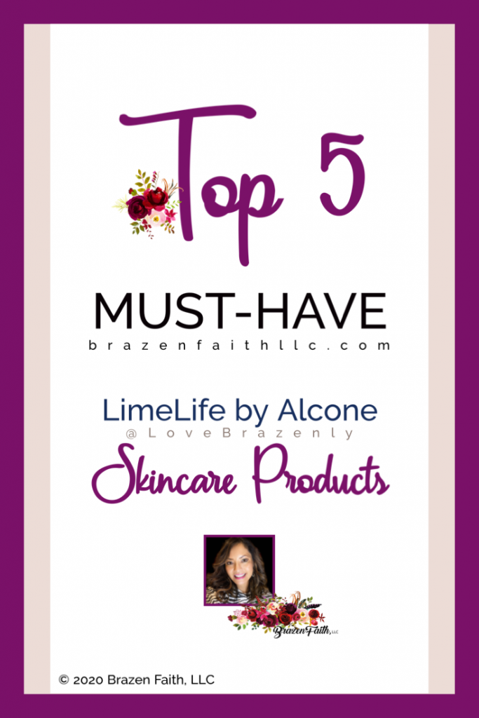 Top 5 Must Have LimeLife by Alcone Skincare Products by Jean Lucas of Brazen Faith LLC, Independent Global Founding Beauty Guide, shop at BrazenFaithLLC dot com, LimeLife Referral Link, LimeLifer Program, LimeLife Rewards, #LoveBrazenly #LiveBrazenlyYOU #LiveLoved #LimeLife, Copyright 2020 Brazen Faith LLC